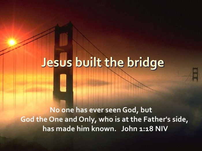 gods-love-built-a-bridge-from-god-to-you-7-728