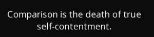 quote-comparison-is-the-death-of-true-self-contentment-john-powell-137-1-0190