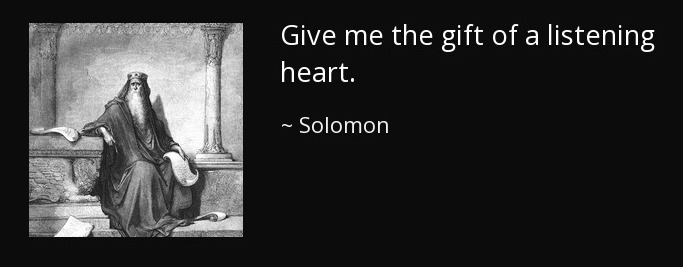quote-give-me-the-gift-of-a-listening-heart-solomon-66-74-62